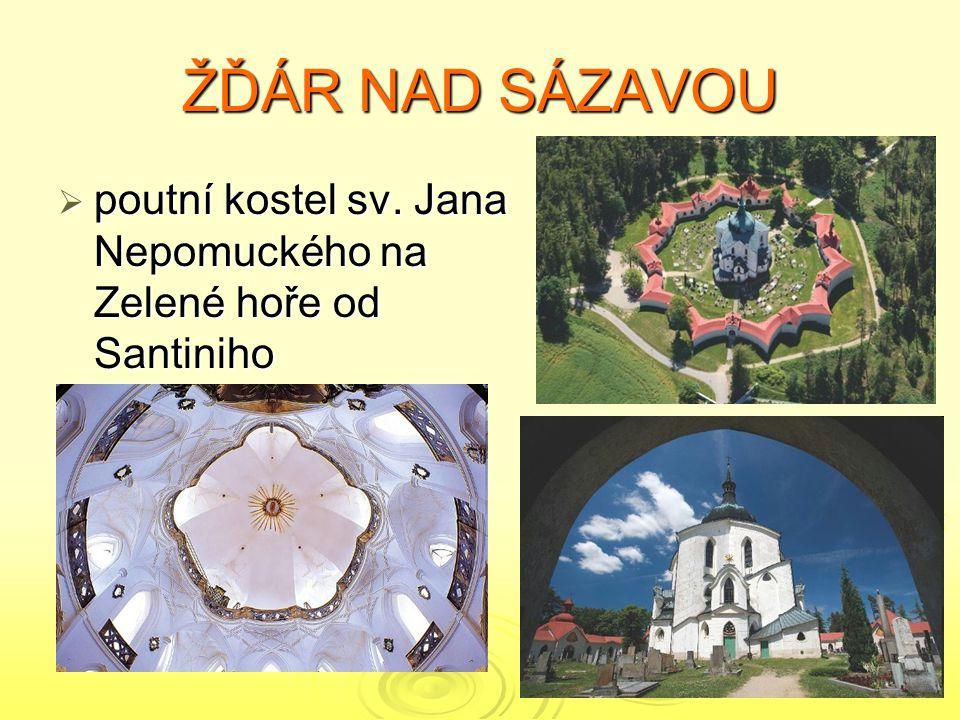 ŽĎÁR NAD SÁZAVOU  poutní kostel sv. Jana Nepomuckého na Zelené hoře od Santiniho
