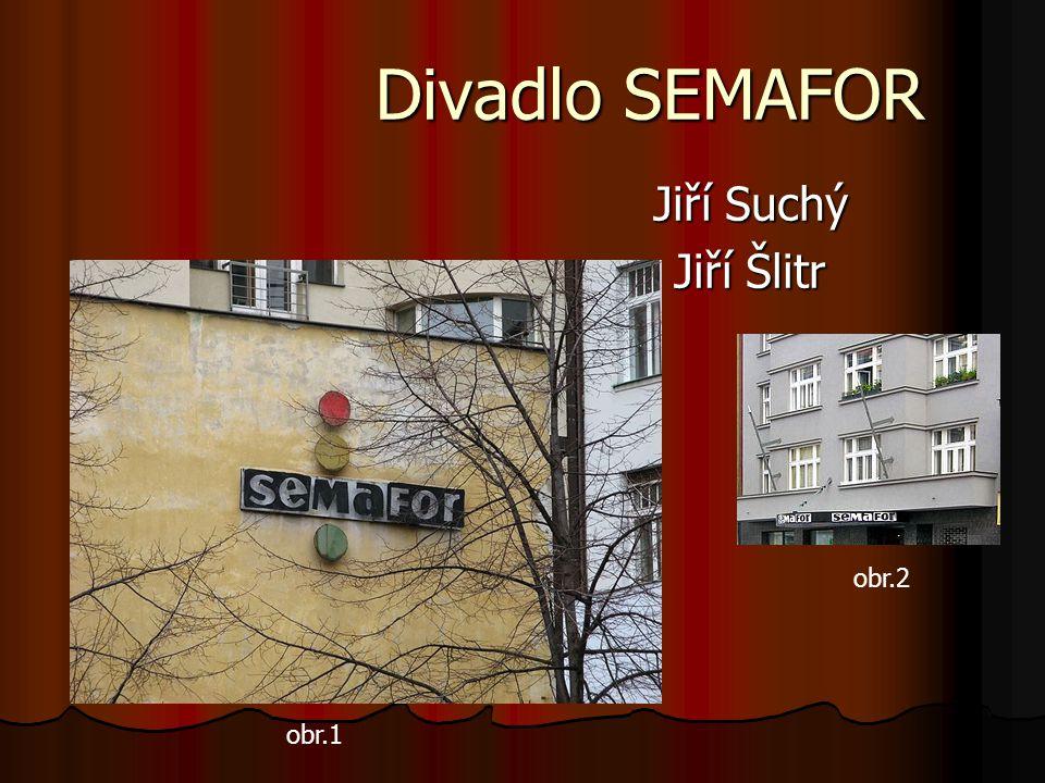 Divadlo SEMAFOR Jiří Suchý Jiří Šlitr obr.1 obr.2