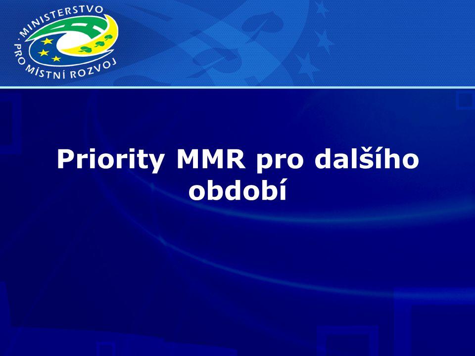Priority MMR pro dalšího období
