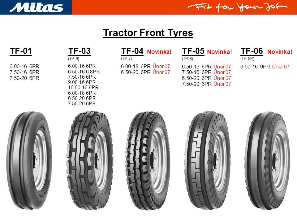 Tractor Front Tyres TF-03 (TP 9) 6.00-16 6PR 6.50-16 6,8PR 7.50-16 6PR 9.00-16 6PR 10.00-16 8PR 6.00-18 6PR 6.50-20 6PR 7.50-20 6PR TF-04 Novinka! (TP