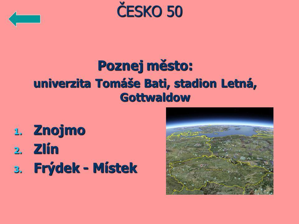 Poznej město: univerzita Tomáše Bati, stadion Letná, Gottwaldow 1.