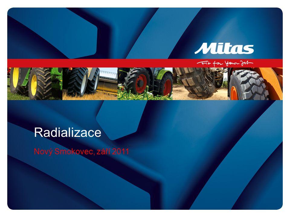 Page 2 Radializace Diagonální x radiální pneu www.mitas-tires.com Větší styčná plocha o 20 – 25 % O 20 – 30 % větší tažná síla O 20 % nižší prokluz Úspora nafty min.