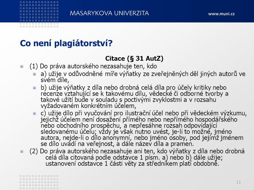 11 Co není plagiátorství.