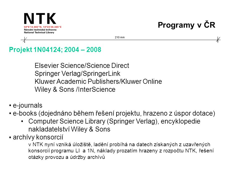 210 mm Projekt 1N04124; 2004 – 2008 Elsevier Science/Science Direct Springer Verlag/SpringerLink Kluwer Academic Publishers/Kluwer Online Wiley & Sons