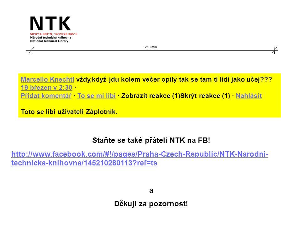 210 mm Staňte se také přáteli NTK na FB.