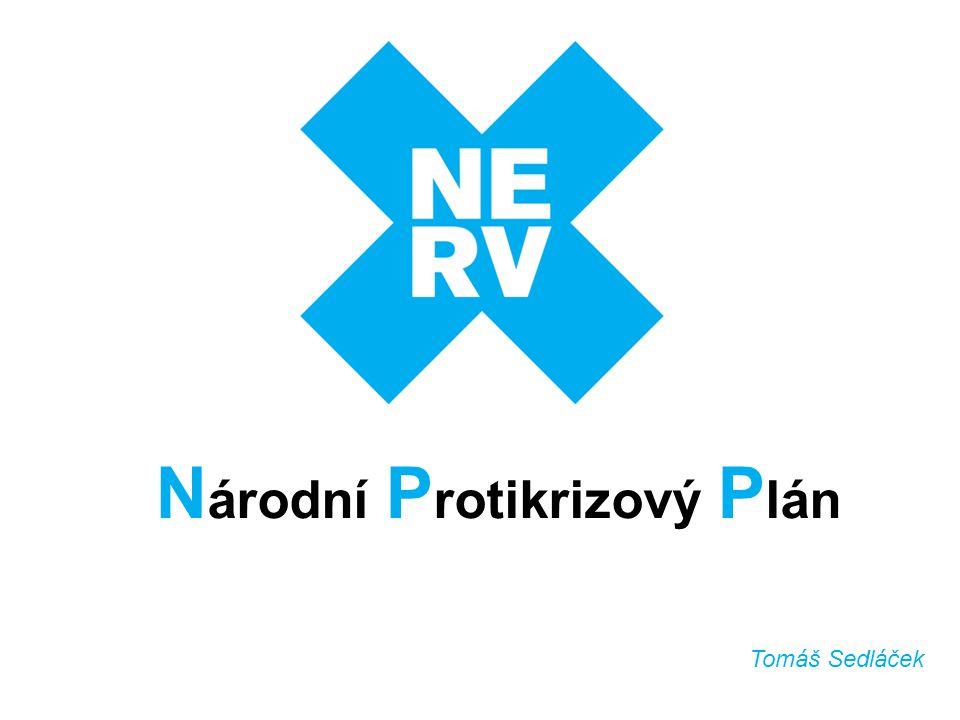 N árodní P rotikrizový P lán Tomáš Sedláček