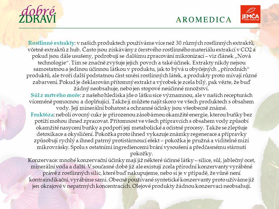 Rostlinné extrakty: v našich produktech používáme více než 30 různých rostlinných extraktů, včetně extraktů z hub. Často jsou získávány z čerstvého ro