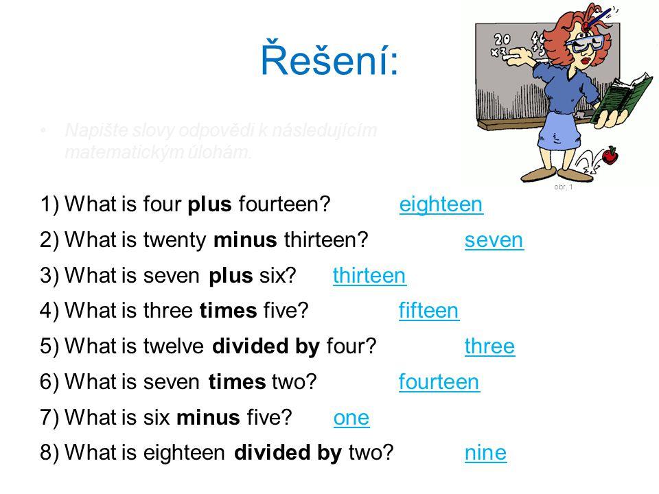 Řešení: Napište slovy odpovědi k následujícím matematickým úlohám.