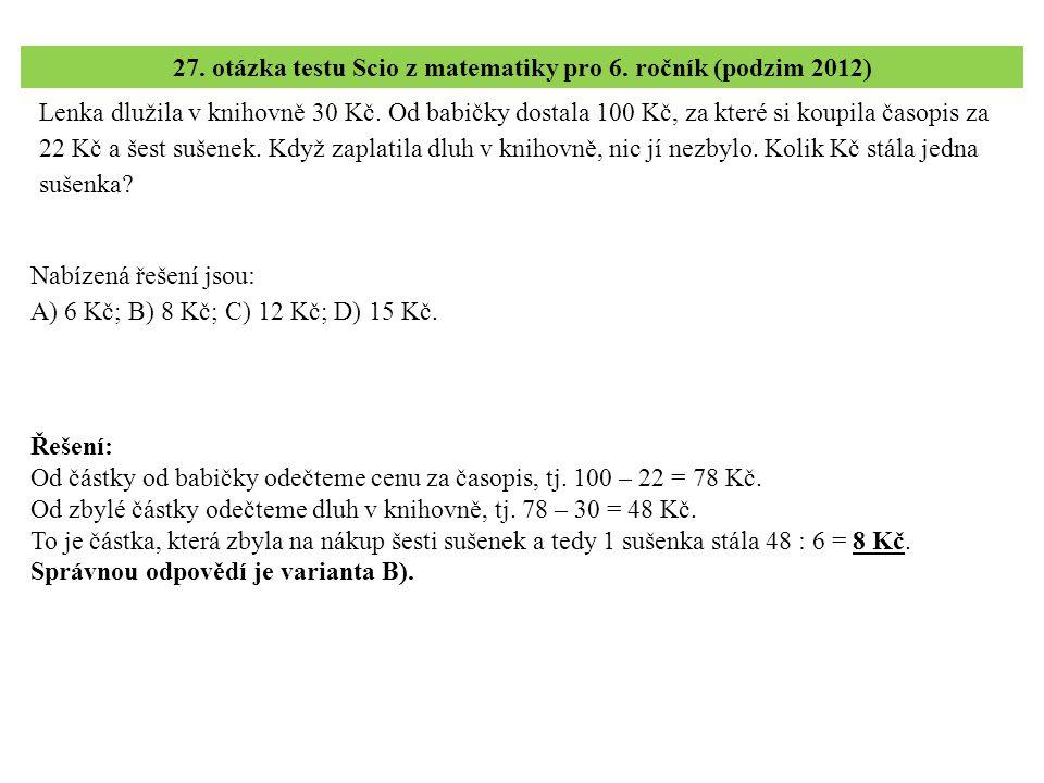 28.– 30. úloha testu Scio z matematiky pro 6. ročník (podzim 2012) 28.