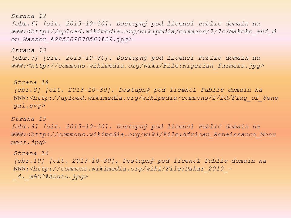 Strana 16 [obr.10] [cit. 2013-10-30]. Dostupný pod licencí Public domain na WWW: Strana 12 [obr.6] [cit. 2013-10-30]. Dostupný pod licencí Public doma