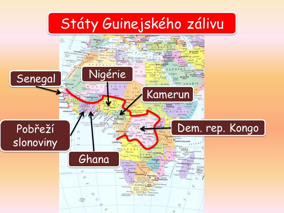 Státy Guinejského zálivu Ghana Senegal Nigérie Kamerun Dem. rep. Kongo Pobřeží slonoviny Pobřeží slonoviny