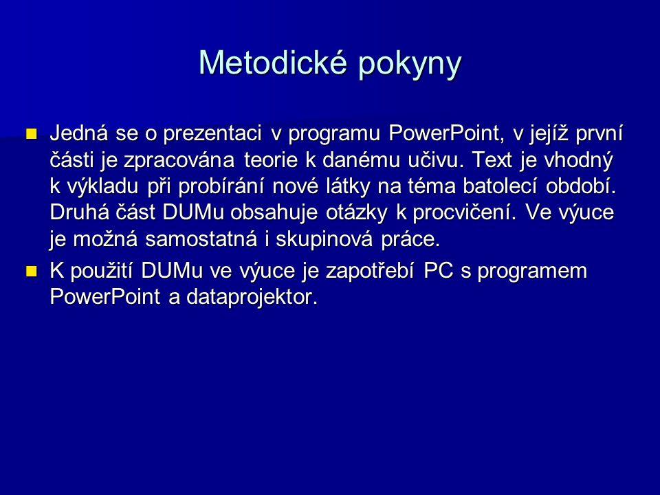 Zdroje 1.1. DOLEŽALOVÁ, Ladislava a Marie VLKOVÁ.