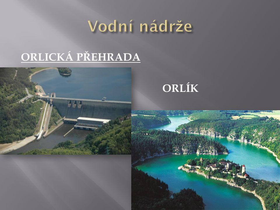 ORLICKÁ PŘEHRADA ORLÍK