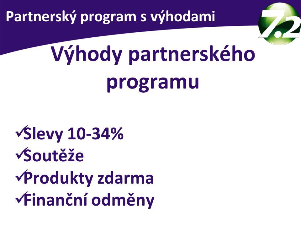 Výhody partnerského programu Slevy 10-34% Soutěže Produkty zdarma Finanční odměny Partnerský program s výhodami