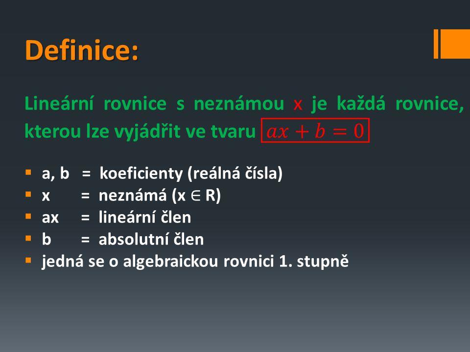 PodmínkaKořeny rovniceMnožina kořenů a=b=0nekonečně mnoho řešení žádný kořen