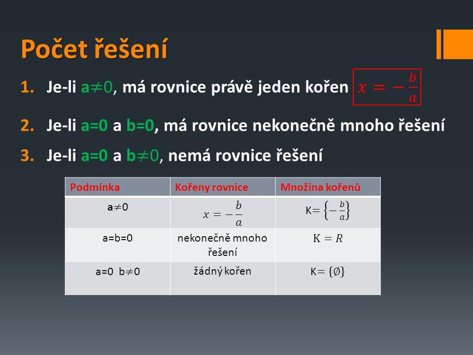 Typy lineárních rovnic: A.Klasické lineární rovnice B.Lineární rovnice s neznámou ve jmenovateli C.Slovní příklady D.Lineární rovnice s absolutní hodnotou E.Lineární rovnice s parametrem