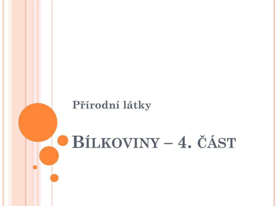 S TRUKTURA BÍLKOVIN 1.