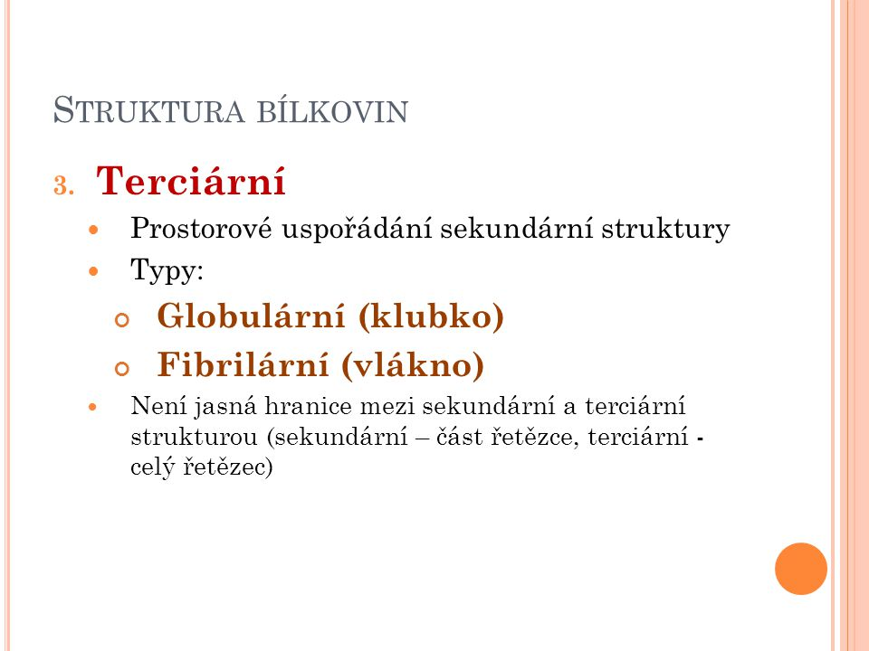 S TRUKTURA BÍLKOVIN 3.