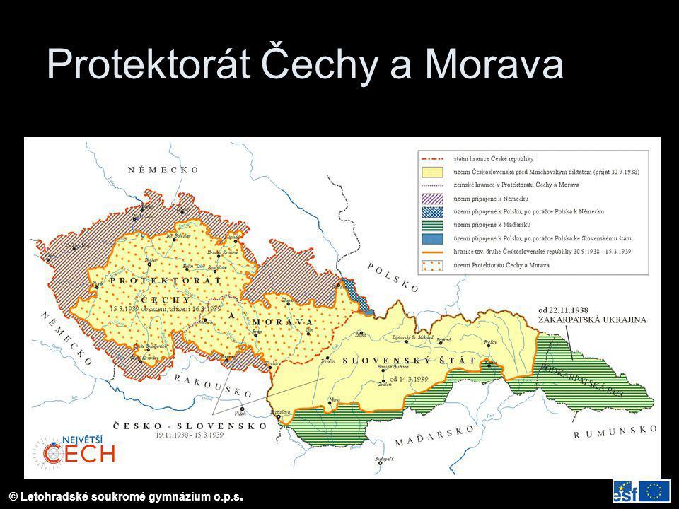 © Letohradské soukromé gymnázium o.p.s. Protektorát Čechy a Morava