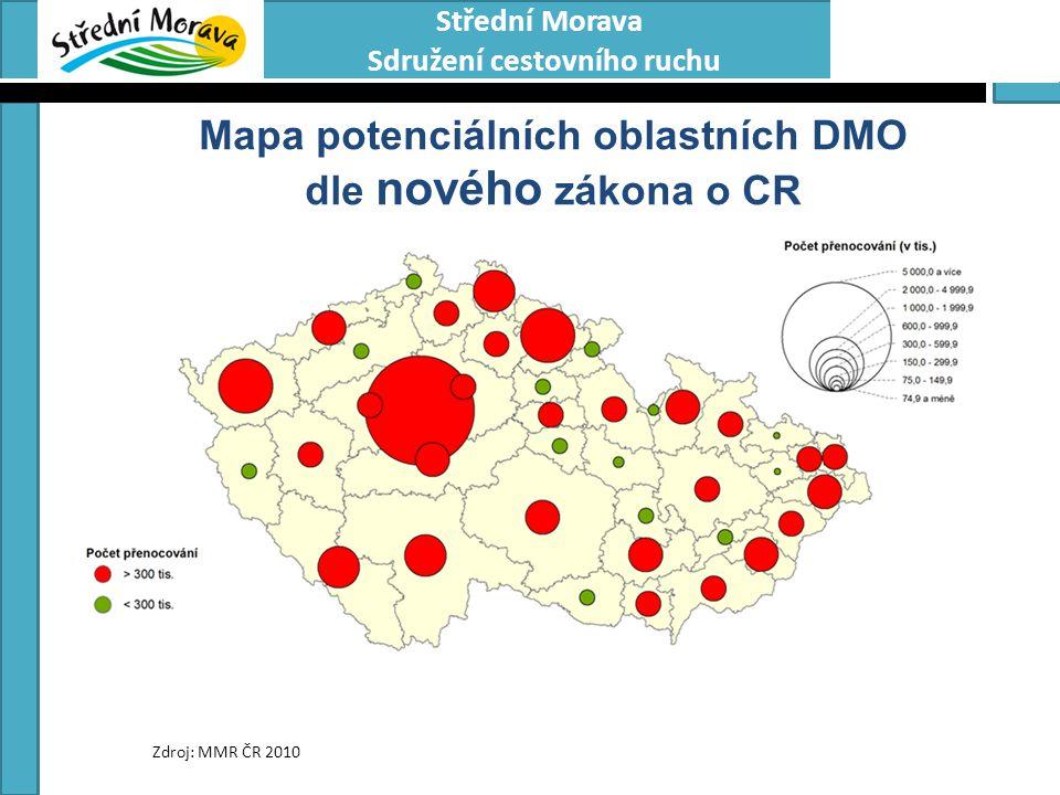 Střední Morava Sdružení cestovního ruchu Mapa potenciálních oblastních DMO dle nového zákona o CR Zdroj: MMR ČR 2010