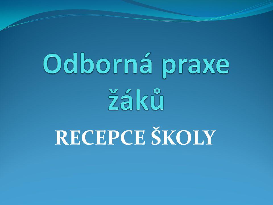 RECEPCE ŠKOLY