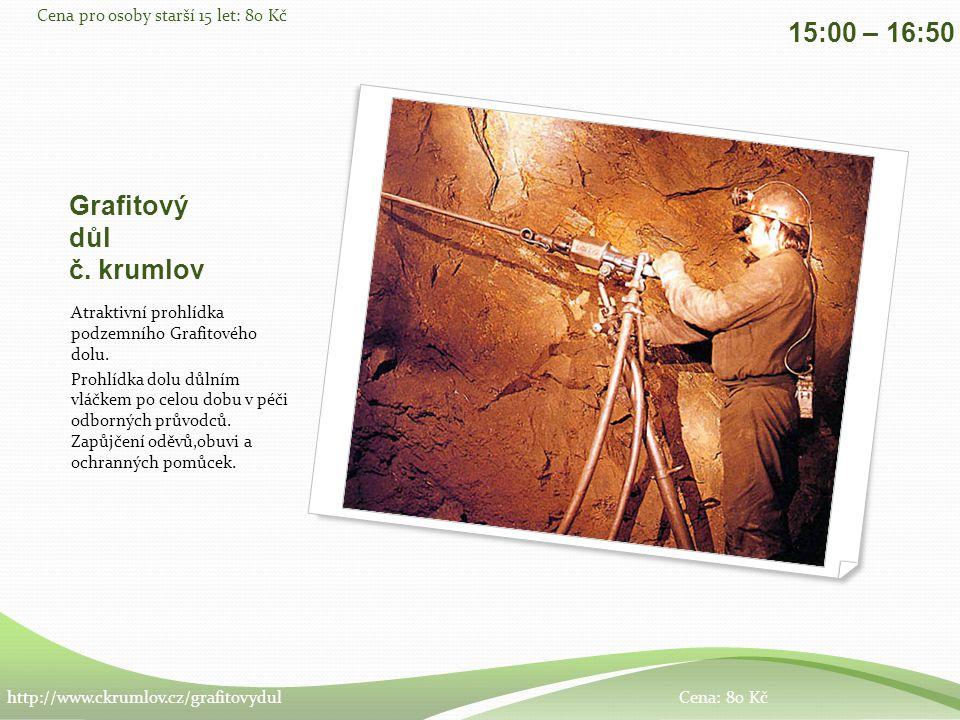 Grafitový důl č. krumlov Atraktivní prohlídka podzemního Grafitového dolu.