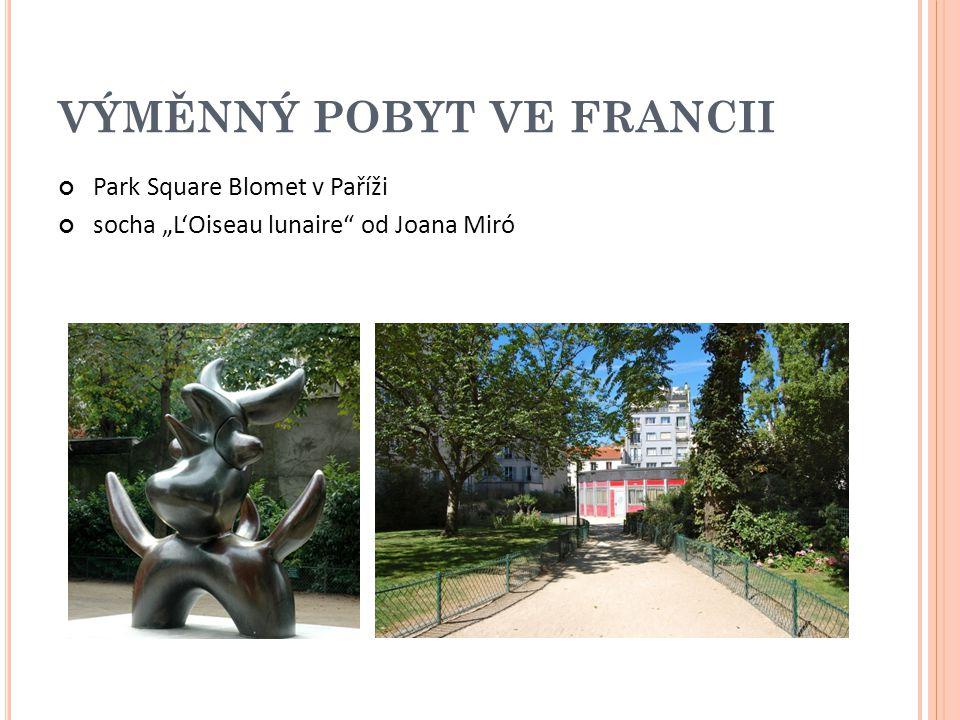 """VÝMĚNNÝ POBYT VE FRANCII Park Square Blomet v Paříži socha """"L'Oiseau lunaire od Joana Miró"""