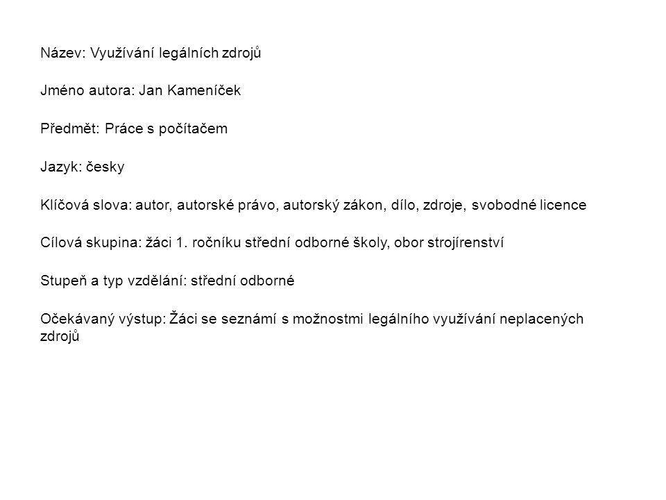 Metodický list/anotace Prezentace seznamuje žáky s díly, na něž se nevztahuje autorskoprávní ochrana, s tzv.