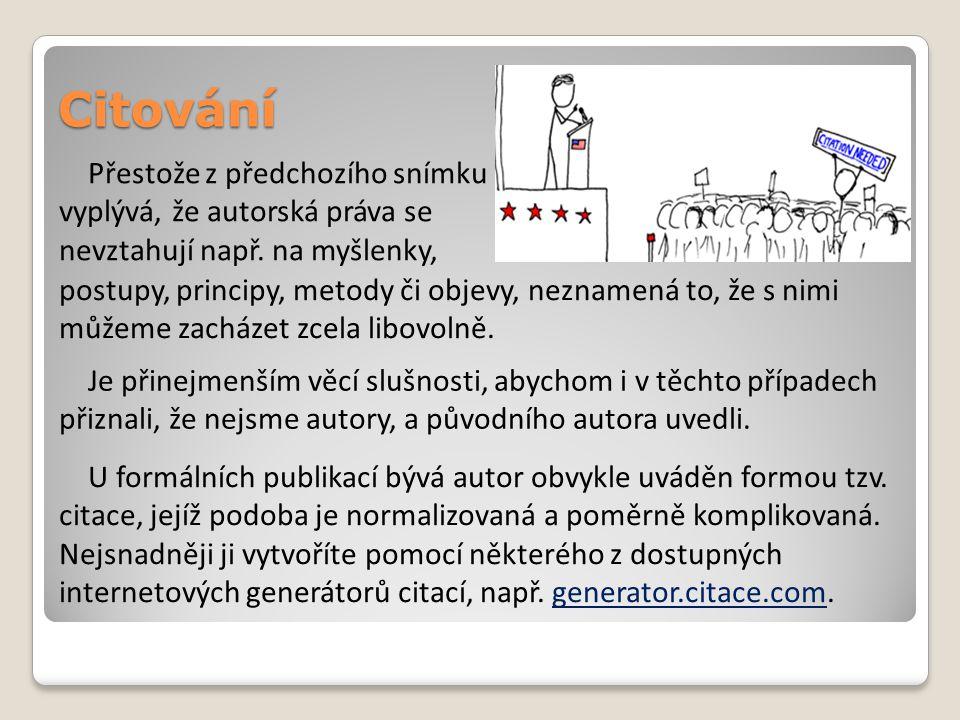 Veřejný zájem Podle autorského zákona existují také výjimky z ochrany, které jsou tzv.