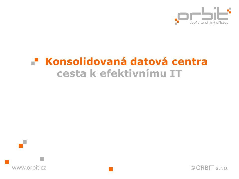 Konsolidovaná datová centra cesta k efektivnímu IT