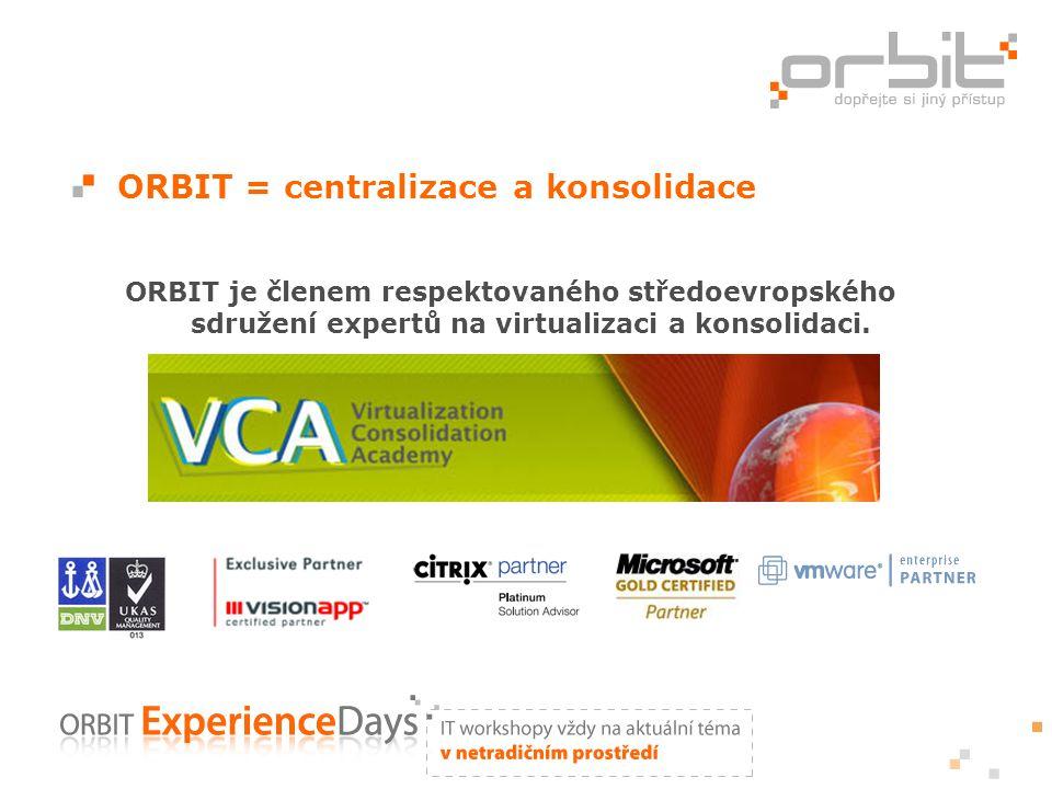 ORBIT = centralizace a konsolidace ORBIT je členem respektovaného středoevropského sdružení expertů na virtualizaci a konsolidaci.