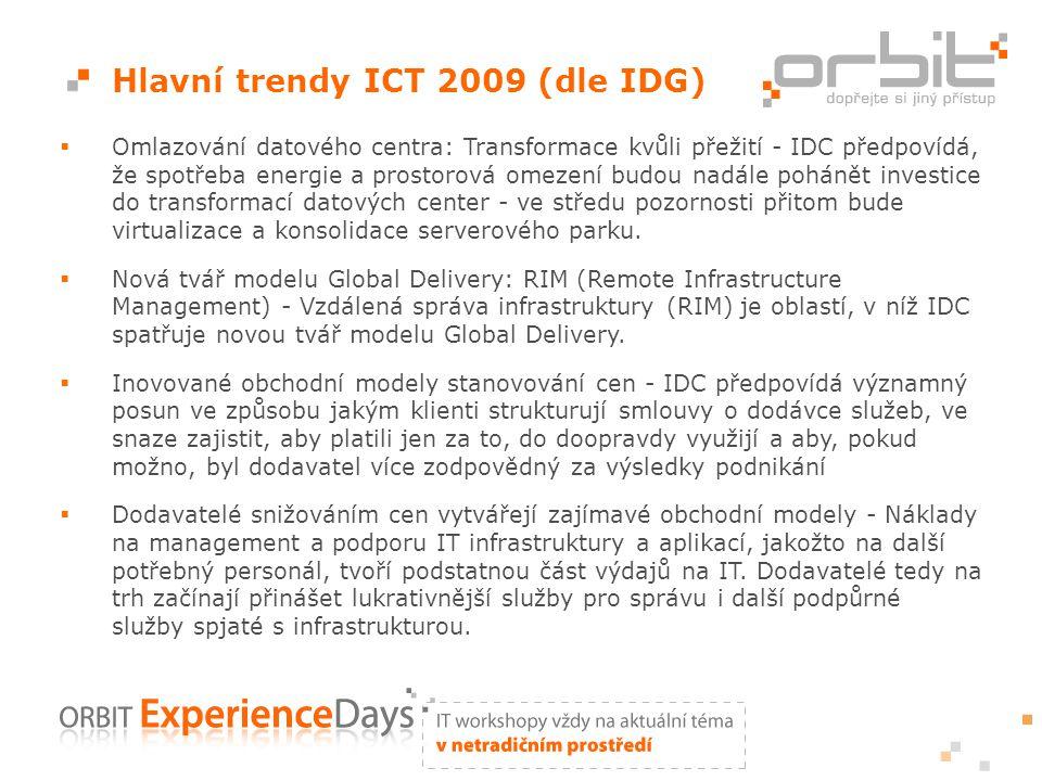 Hlavní trendy ICT 2009 (dle IDG)  Omlazování datového centra: Transformace kvůli přežití - IDC předpovídá, že spotřeba energie a prostorová omezení budou nadále pohánět investice do transformací datových center - ve středu pozornosti přitom bude virtualizace a konsolidace serverového parku.