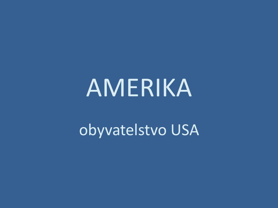 AMERIKA obyvatelstvo USA