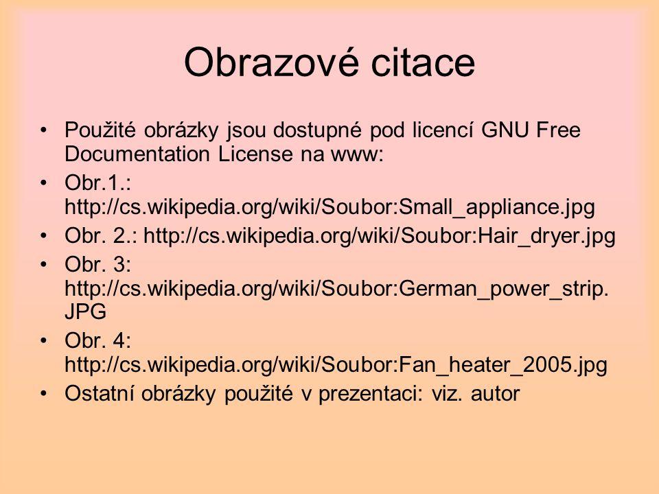 Obrazové citace Použité obrázky jsou dostupné pod licencí GNU Free Documentation License na www: Obr.1.: http://cs.wikipedia.org/wiki/Soubor:Small_app