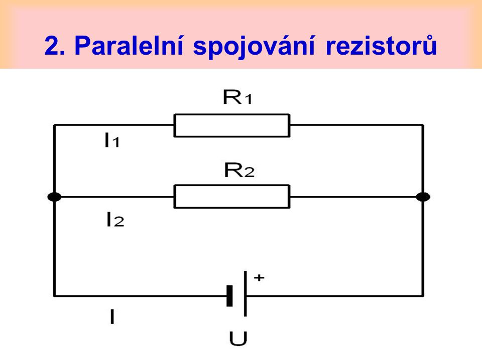 2. Paralelní spojování rezistorů