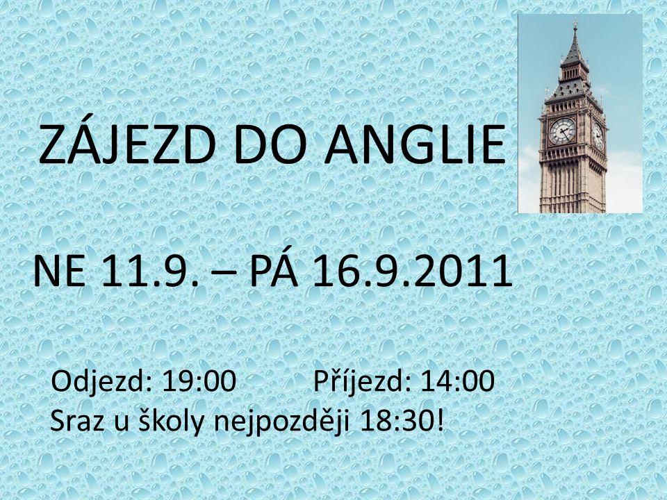 ZÁJEZD DO ANGLIE NE 11.9.
