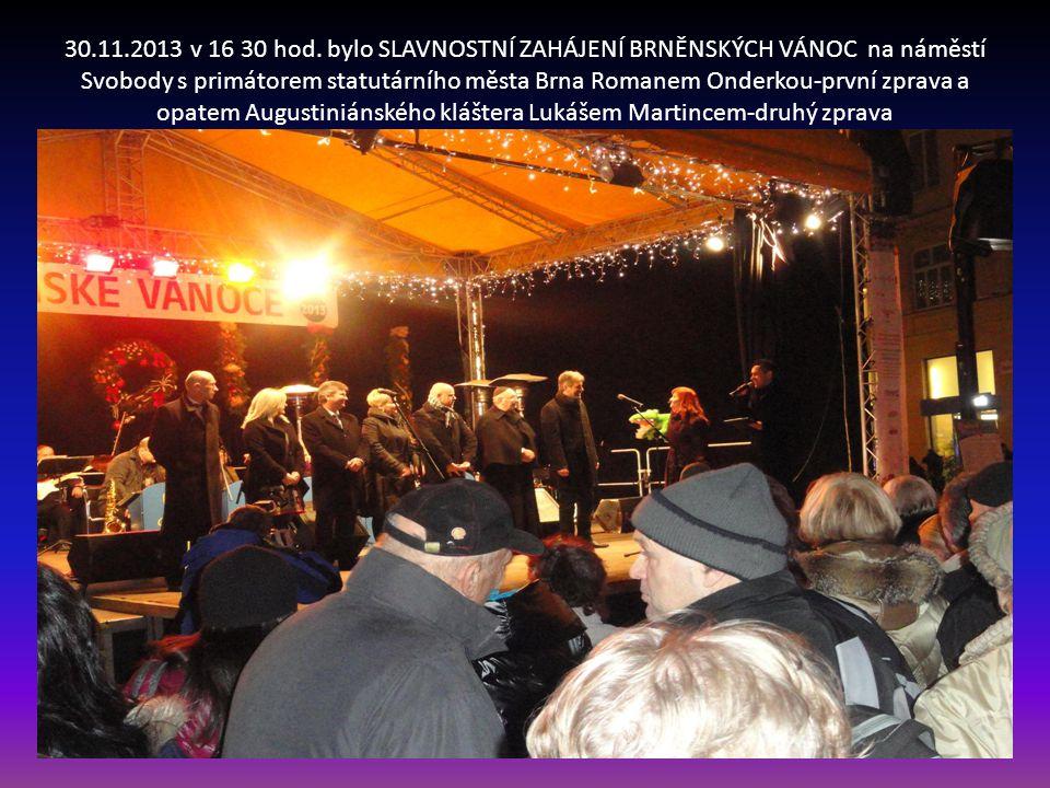 Před slavnostním zahájení brněnských vánoc 2013 vystoupil brněnský Swing BIG BAND se zpěvákem Štěp.