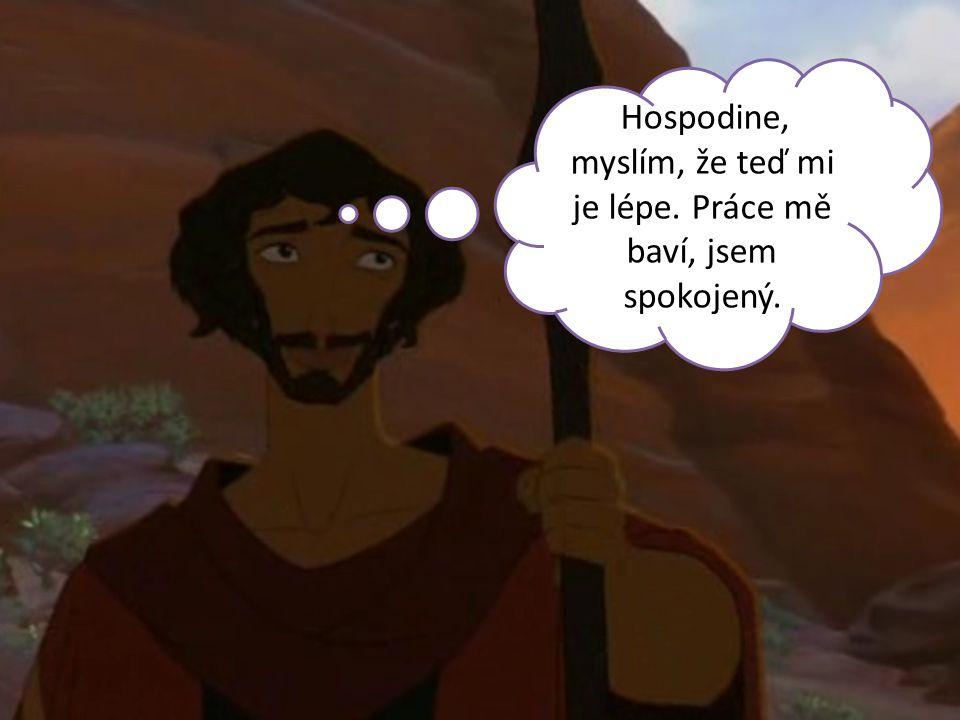 ÚKOL: Mojžíš se zastal slabých dívek před silnými chlapci.