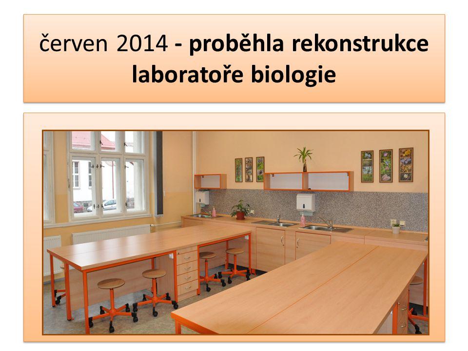 červen 2014 - proběhla rekonstrukce laboratoře biologie