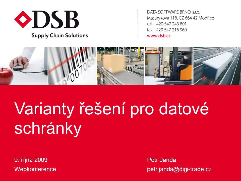 Varianty řešení pro datové schránky9.10.2009 Finanční úřad Doplatek k dani – datová zpráva …..