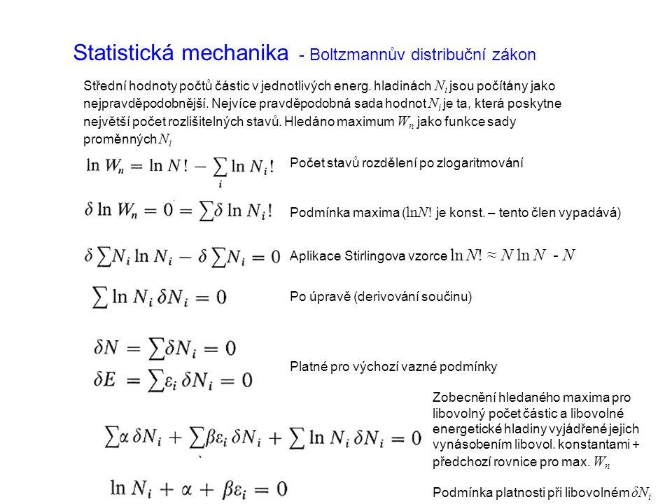 Statistická mechanika - Boltzmannův distribuční zákon Střední hodnoty počtů částic v jednotlivých energ.