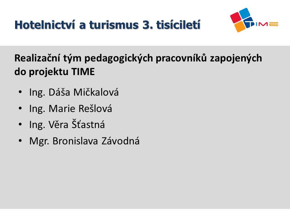 Lektoři modulů: Martin Hrabec Ing.Michal Pitroň Název prezentace Hotelnictví a turismus 3.