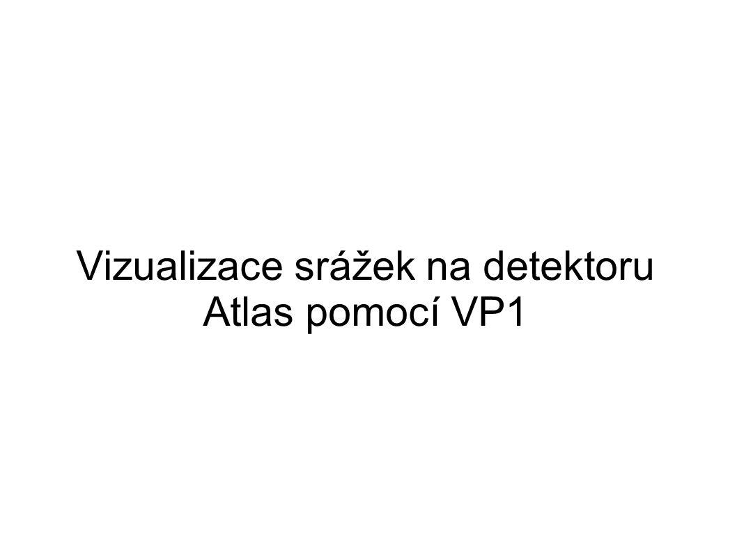 Vizualizace srážek na detektoru Atlas pomocí VP1