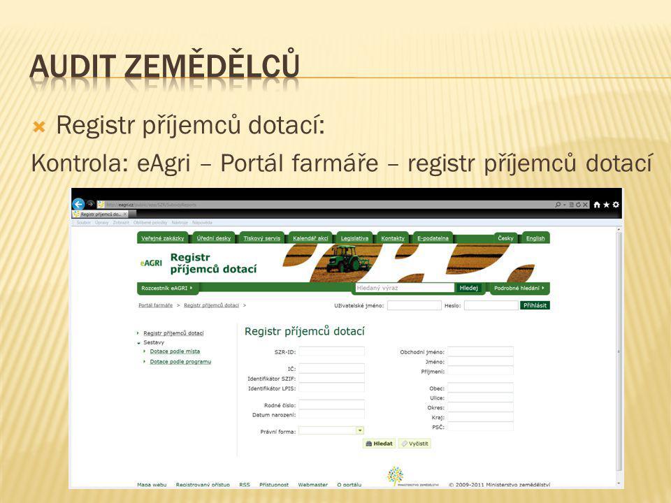  Registr příjemců dotací: Kontrola: eAgri – Portál farmáře – registr příjemců dotací