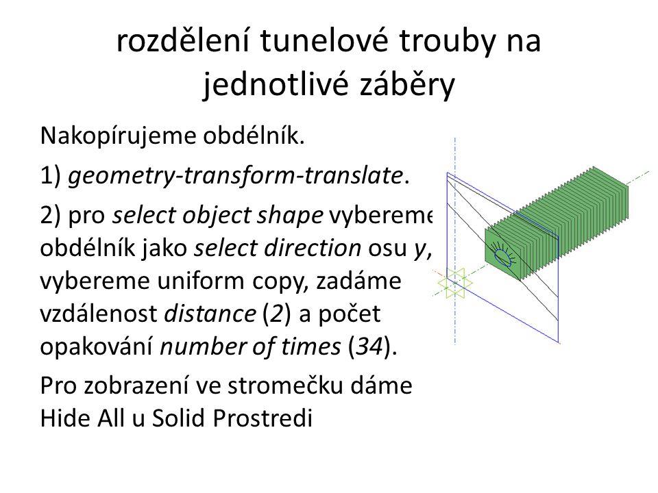 Rozdělení tunelu na záběry - pásky 1) geometry-solid-divide solid by surface.