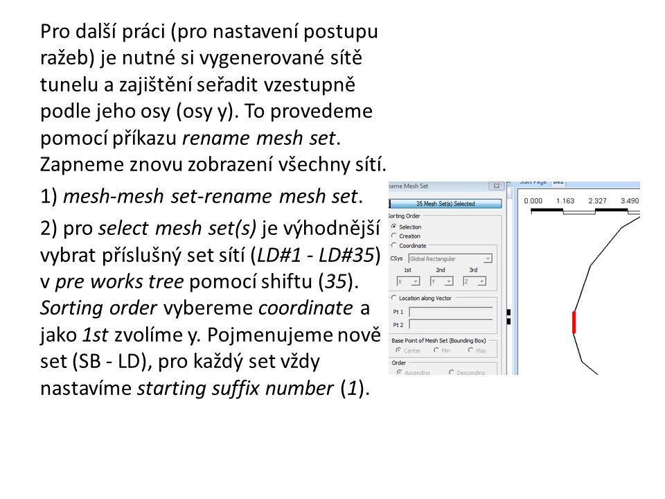 po vytvoření sítí ostění je potřeba zkontrolovat, jestli nebyly duplikované, to si ověříme tak, že si zobrazíme pouze sítě ostění (SB-K a SB – D), ty označíme na ploše a skryjeme.
