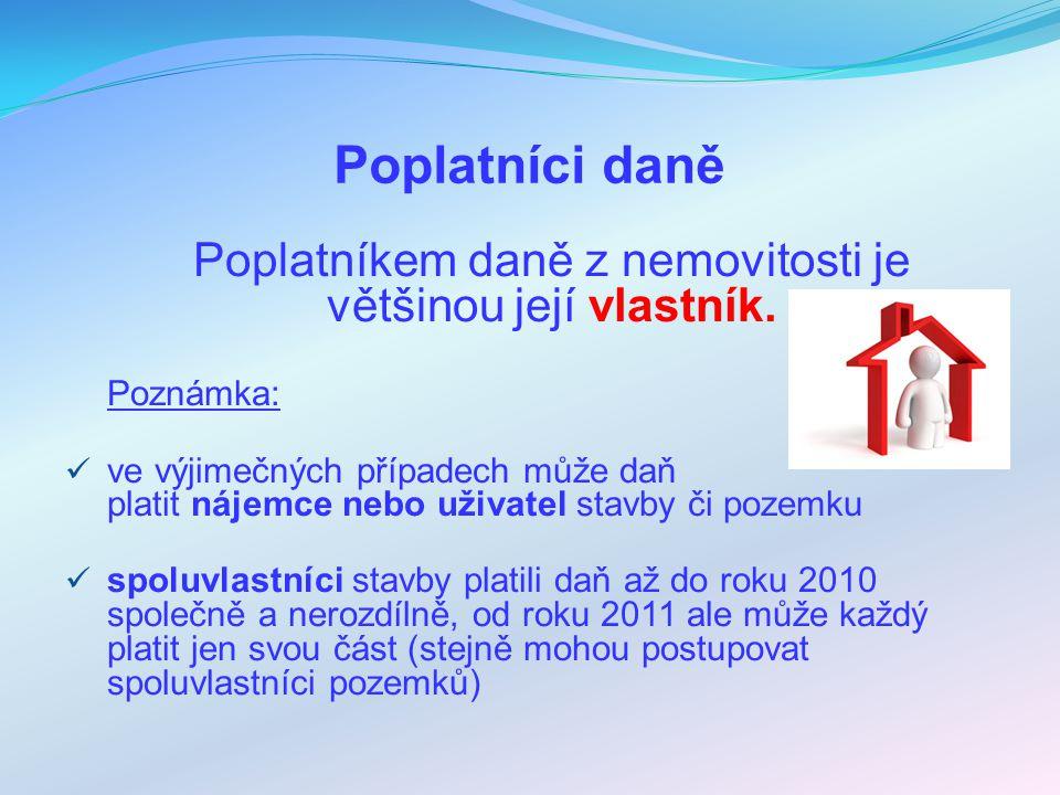 Předmět daně z nemovitostí POZEMKYSTAVBY Dani z pozemků podléhají všechny pozemky na území České republiky vedené v katastru nemovitostí.