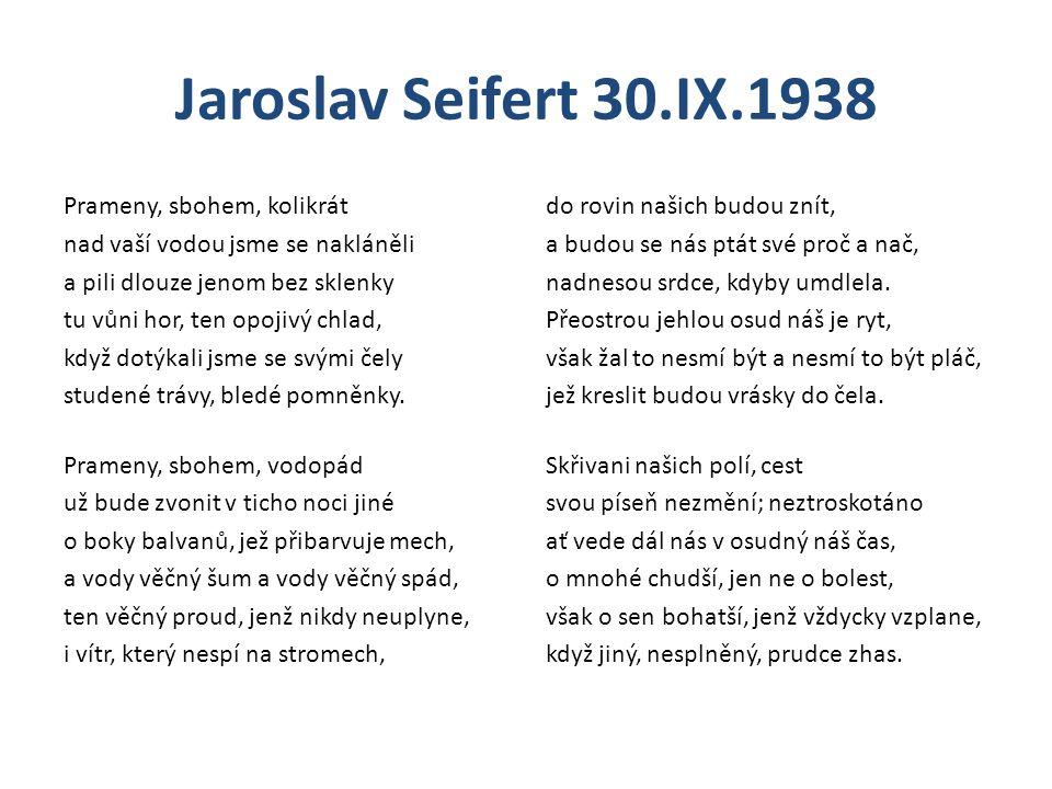 Jaroslav Seifert 30.IX.1938 Možná interpretace 30.IX.1938 O jaké datum jde.