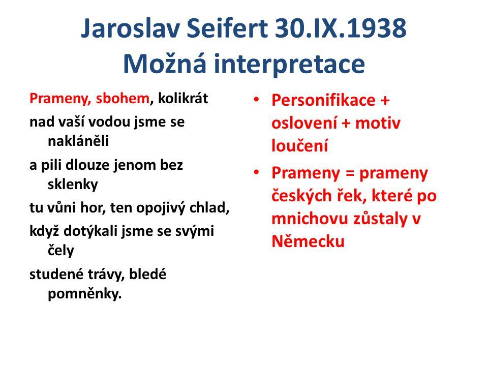 Jaroslav Seifert 30.IX.1938 Shrnutí Jedná se o lyrickou báseň.