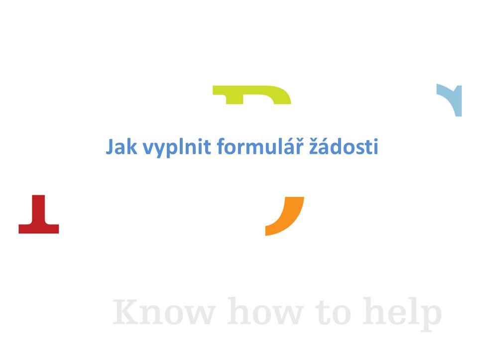 Jak vyplnit formulář žádosti